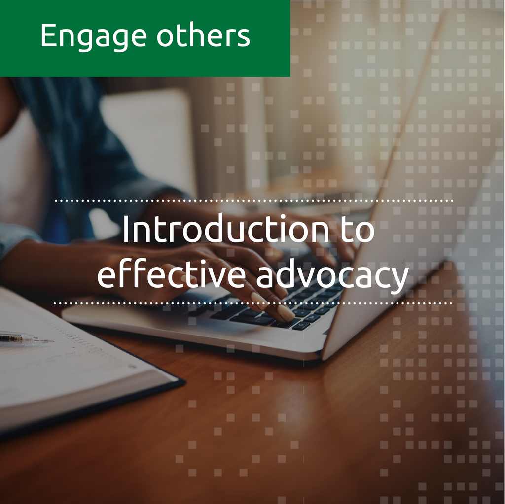 Introduction to effective advocacy