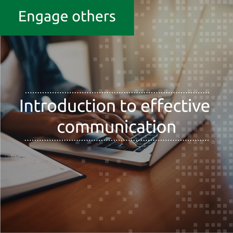 Introduction to effective communication (online, self-led)