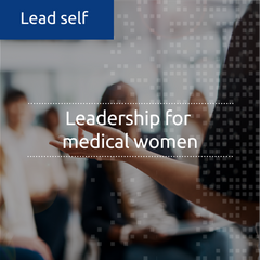 Leadership for medical women (in-house)