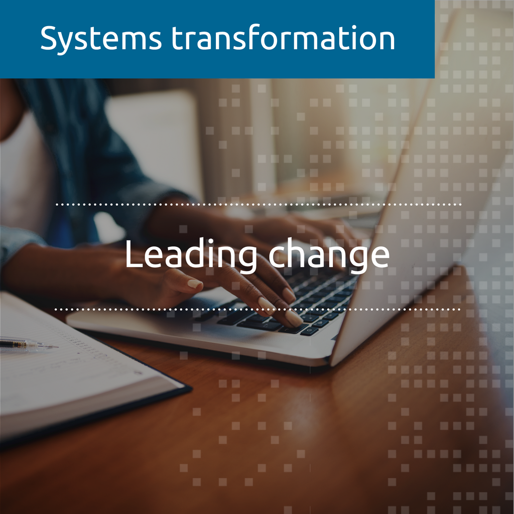 Leading change  (CORE) (online, facilitated)
