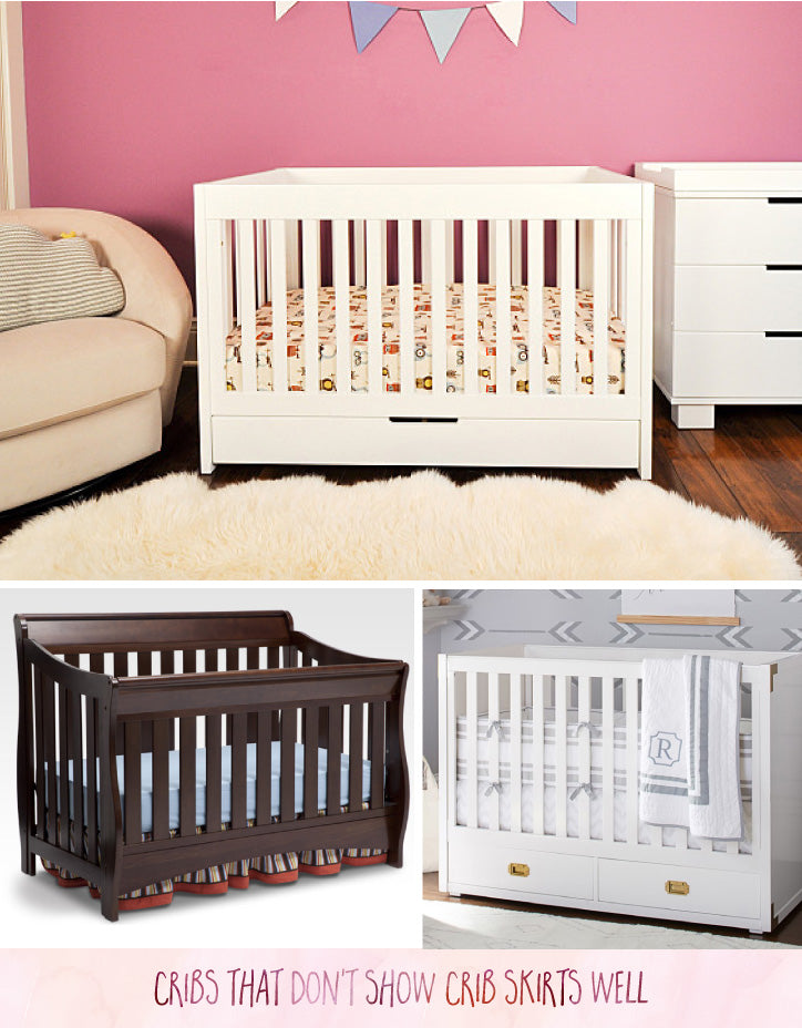 Cribs that don't work well with crib skirts