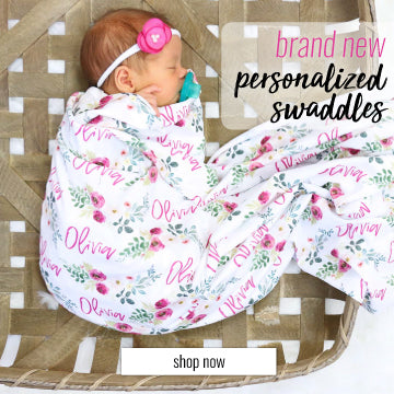 Brand New Personalized Swaddles - Shop Now