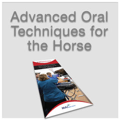 Advanced Oral Techniques for the Horse