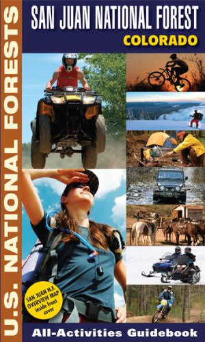 San Juan National Forest, Colorado All-Activities Guidebook