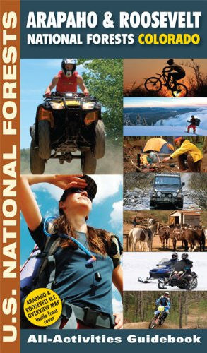 Arapaho & Roosevelt National Forests, Colorado All-Activities Guidebook