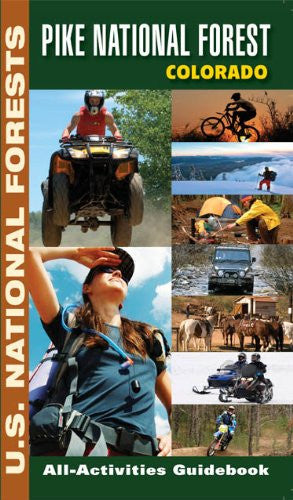 Pike National Forest, Colorado All-Activities Guidebook