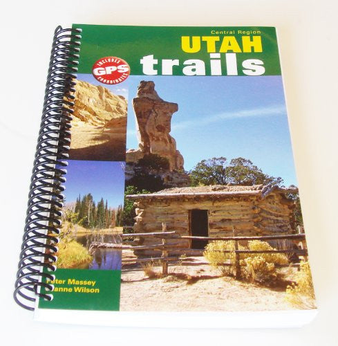 Utah Trails Central Region (Spiral Bound)