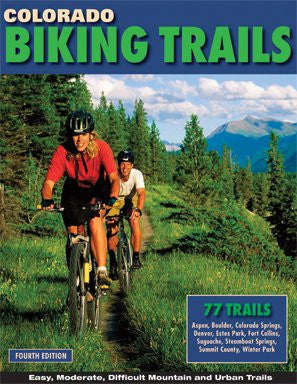 Colorado Biking Trails - 4th Edition
