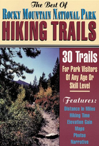 Best of Rocky Mountain National Park Hiking Trails