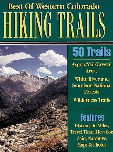 Best of Western Colorado Hiking Trails
