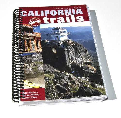 California Trails Northern Sierra Region (Spiral Binding)