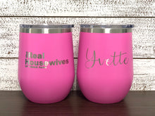 Load image into Gallery viewer, Personalized Real Housewives Wine Tumbler with Lid - Laser Engraved