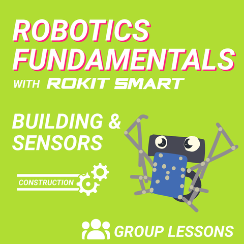 Group Class: Robotics Fundamentals