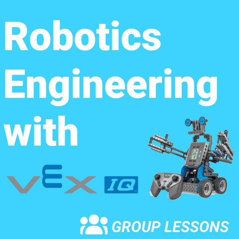 Group Class: Robotics Engineering with VEX IQ