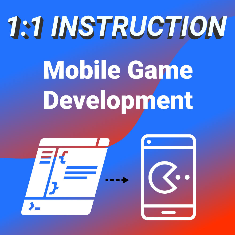 1-on-1 Class: Mobile Game Development