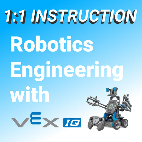 1-on-1 Class: Robotics Engineering with VEX IQ