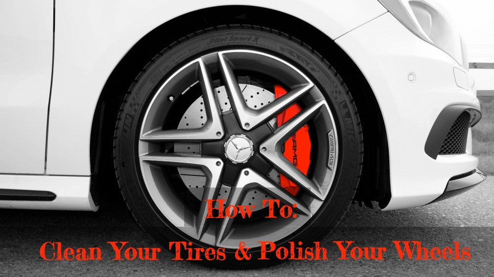 Clean Your Tires, Polish Your Wheels