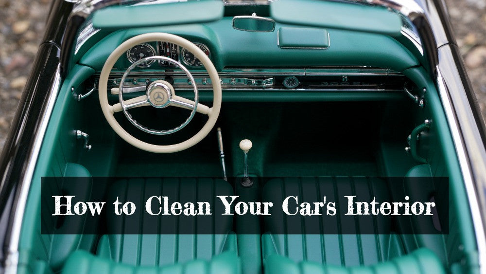 How to Clean Your Vehicle's Interior