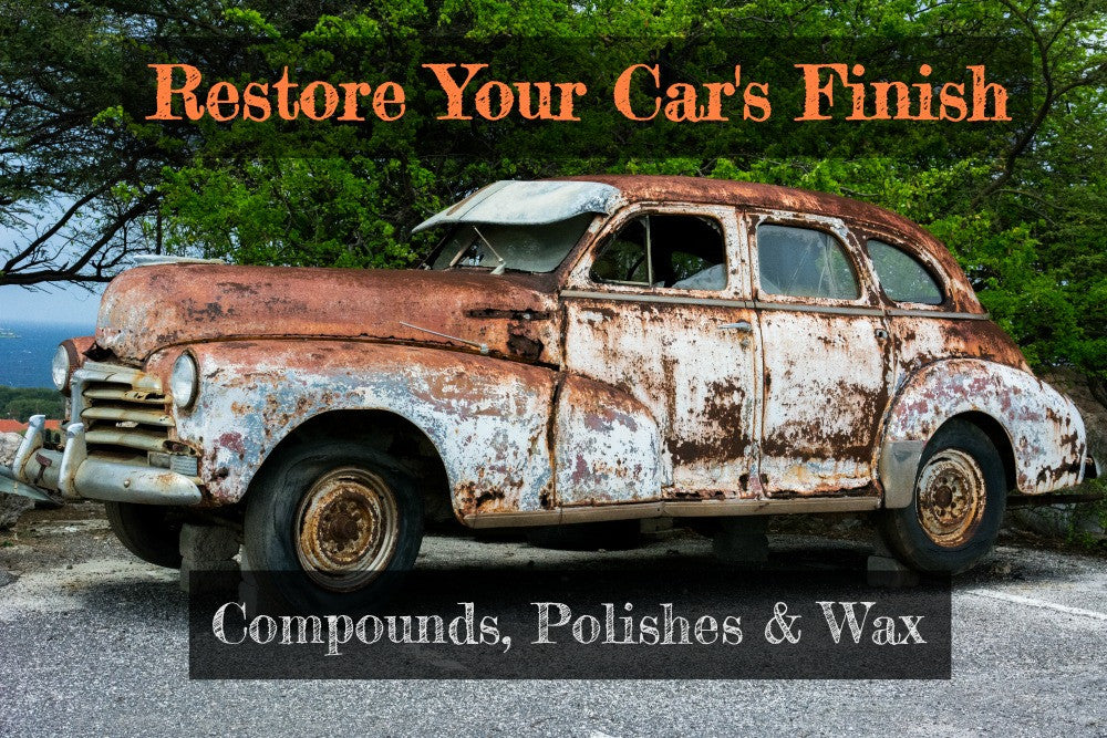 Restore Your Car's Finish: Compounds, Polishes, and Wax