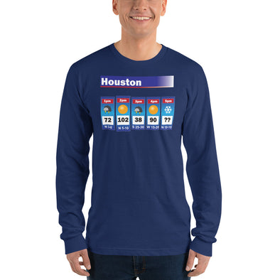 Houston Weather Long Sleeve Unisex T-Shirt