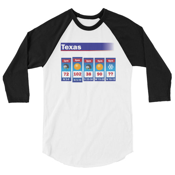 Texas Weather 3/4 sleeve raglan shirt