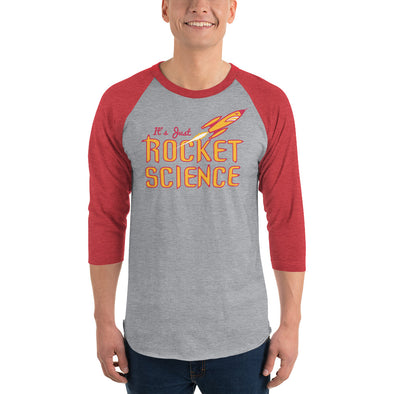 Its Just Rocket Science 3/4 Sleeve Raglan Shirt
