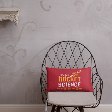 It's Just Rocket Science Pillow