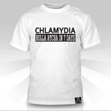 Chlamydia: Holla Atcha in 7 Days T-Shirt - Naked Aggression