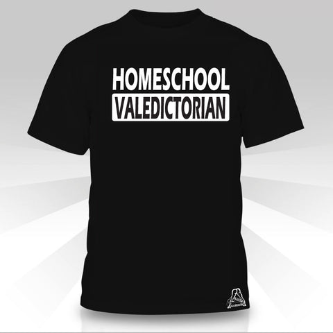 HOMESCHOOL VALEDICTORIAN T-SHIRT