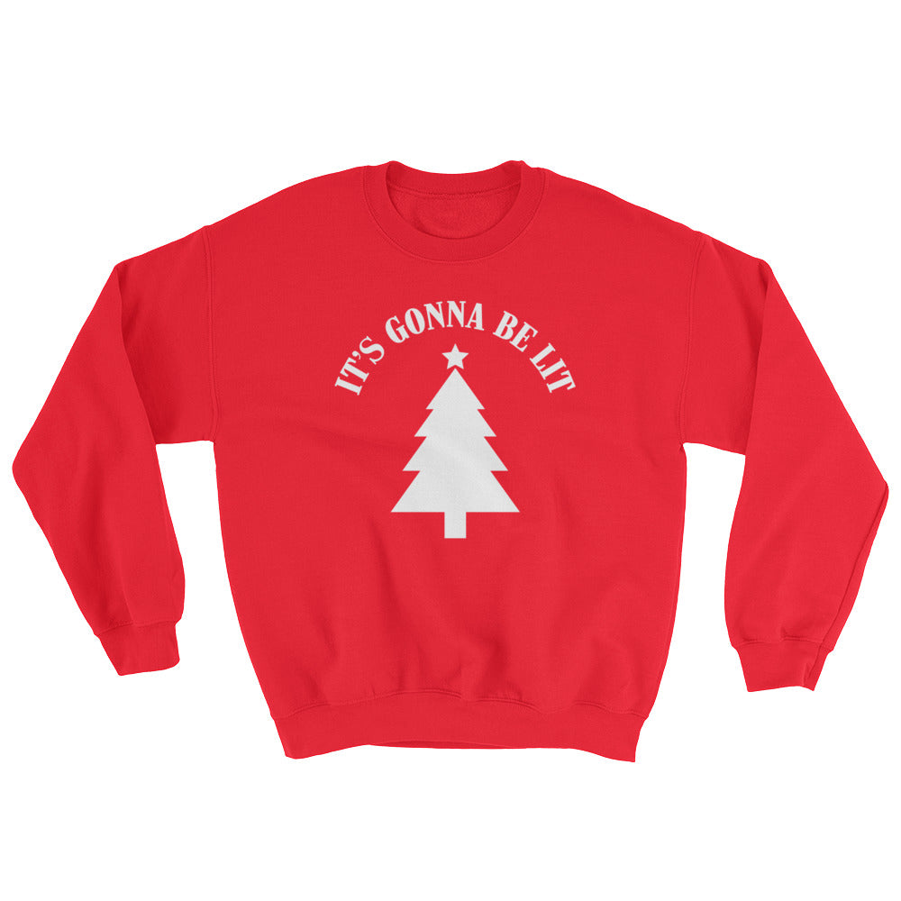 """It's Gonna Be Lit"" Christmas Tree Sweatshirt (Unisex)"