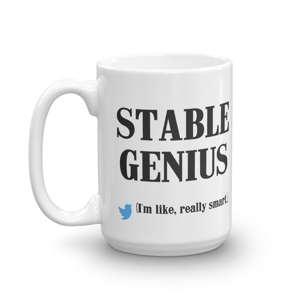 Stable Genius Mug (11 oz. and 15 oz.)