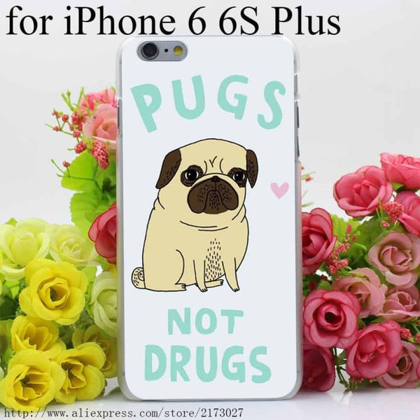 Pugs Not Drugs On Hard Case For Iphone 6 6S Plus Phone Bags & Cases