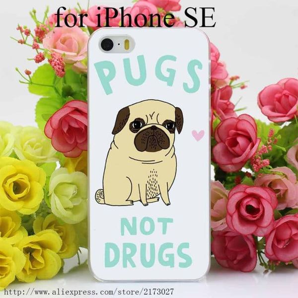 Pugs Not Drugs On Hard Case For Iphone Se Phone Bags & Cases