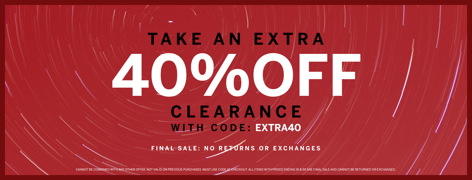 40% Off Clearance Items with Code: EXTRA40