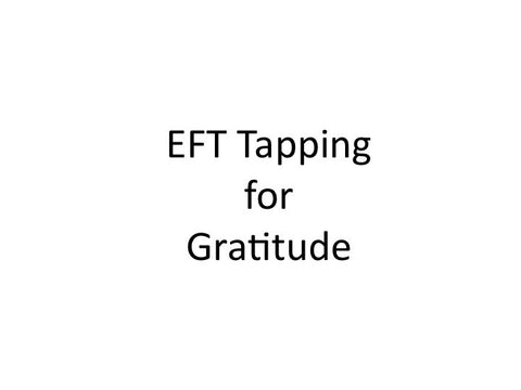 Gratitude EFT Tapping Guide (Audio mp3)