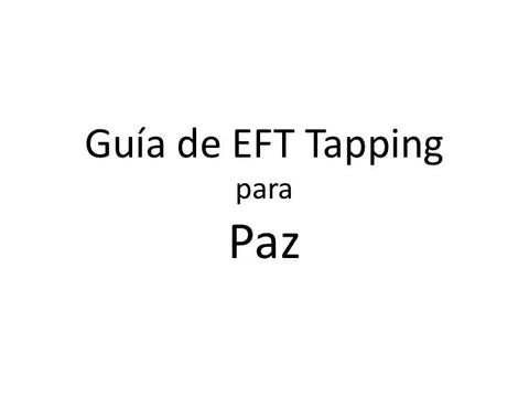 Paz Interna Paz Externa Guia de EFT Tapping (Audio mp3)