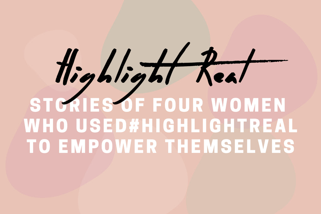 International Women's Day: Four #HighlightREAL Stories