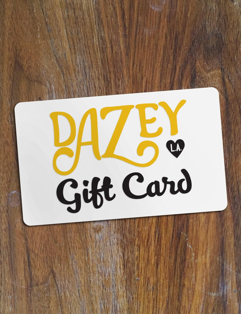 Dazey Lady Gift Card