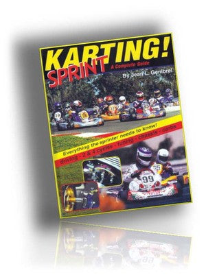 SPRINT KARTING BOOK, GO KART RACING, SHIFTERS, SPEEDWAY, DIRT, TWO & FOUR STROKE