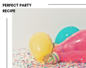Recipe For The Perfect Party - Including Speakers for parties