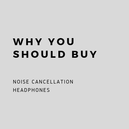 Why to Buy Noise-Cancelling Earphones