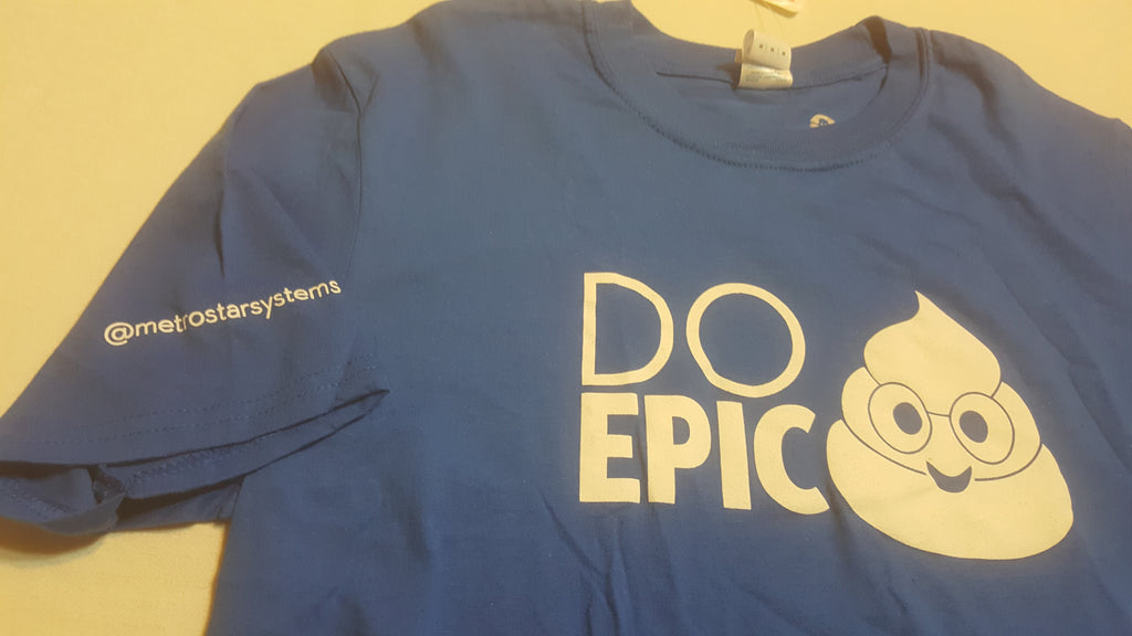 DO EPIC 💩 with STICKER, Medium Blue Short Sleeve T-Shirt, FREE Shipping