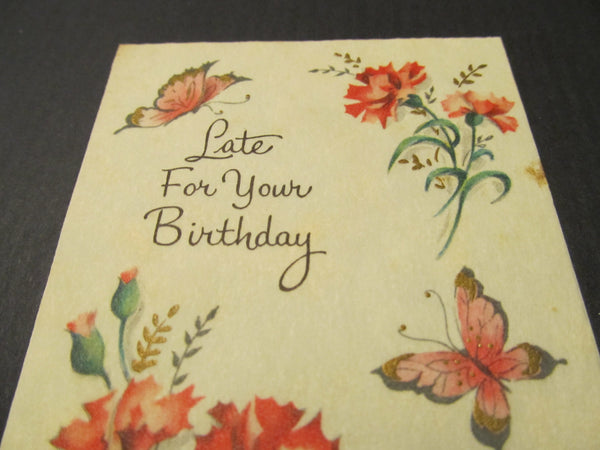 Late For Your Birthday Greeting Card, FREE SHIPPING