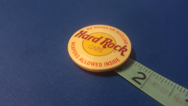 Hard Rock Cafe, No Drugs or Nuclear Weapons Allowed Inside, small one inch vintage button, FREE Shipping
