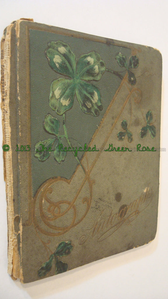 Autographs Album - Four Leaf Clover - 1908 Antique Book