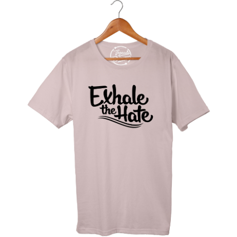 Exhale The Hate T-Shirt