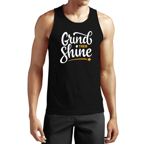 Grind Then Shine Tank