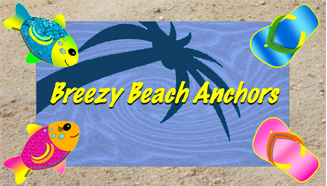 Breezy Beach Anchors