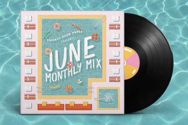 Monthly Mix - June