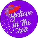 Believe in The Hat Button Pin Button Pin Half Price Buttons
